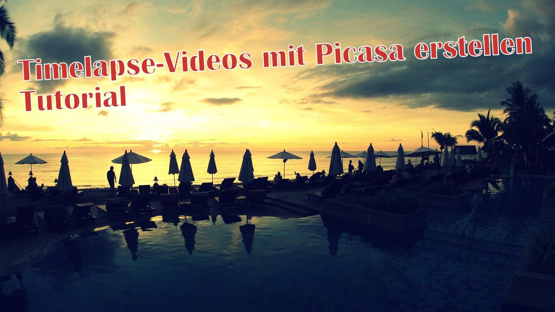 Timelapse-Video mit Picasa erstellen - Tutorial - TechNChili Blog