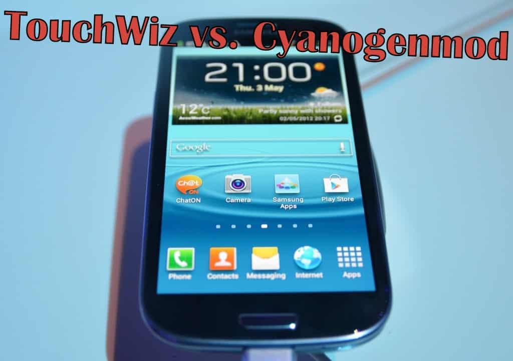 touchwiz vs cyanogenmod