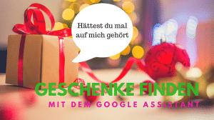 Geschenke finden mit dem Google Assistant